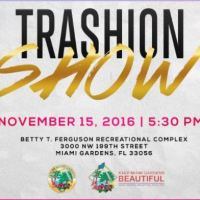 You Are Cordially Invited to the Keep Miami Gardens Beautiful Trashion Show